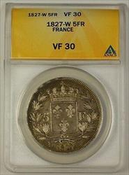 1827-W France Five Franc 5F Silver Coin ANACS