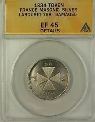 1834 France Masonic Silver Token Labouret ANACS  Details Damaged
