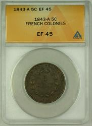 1843-A French Colonies Bronze 5 Cents Coin ANACS