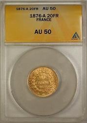 1876-A France 20 Fr Francs Gold Coin ANACS