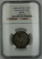 1488-94T Italy Naples Coronato Silver Coin MEC-1006 Ferdinand I NGC  AKR