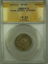 1866-R Papal States 1 Lira Coin ANACS  Cleaned Details