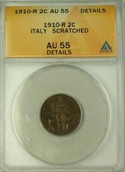 1910-R Italy 2 Centesimi Coin ANACS  Details Scratched