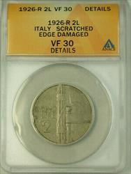 1926-R Italy 2 Lire Coin ANACS  Edge Damaged Scratched Details KM#63