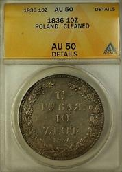 1836 Poland 10 Zloty Silver Coin ANACS  Details Cleaned