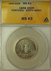 1898 Portugal 200 Reis Silver Coin 400th Anniversary ANACS  (Better Coin)