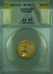 1909 D Indian Half Eagle $5   ANACS Details Cleaned