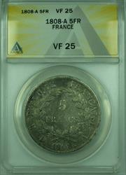 1808-A 5FR France ANACS  5 Francs Silver Coin KM#686