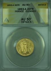 1893-A France 20 Francs Gold Coin ANACS  Details Cleaned