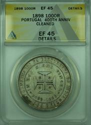 1898 1,000R Portugal ANACS  Details Cleaned Commem 1,000 Reis Coin KM#539