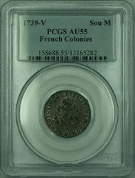 1739-V French Colonies 1 Sou Marque Coin PCGS  (GH)