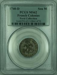 1740-D French Colonies 1 Sou Marque Coin PCGS  Ford Collection (GH)