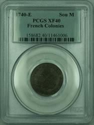 1740-E French Colonies 1 Sou Marque Coin PCGS  (GH)