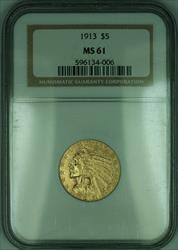 1913 Indian Half Eagle $5   NGC (KD)