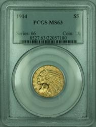1914 Indian Half Eagle $5   PCGS (KD)