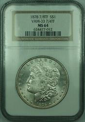 1878 7/8TF Tail Feather VAM 33 7/4TF Morgan   $1  NGC (RP)