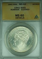 1941 Romania Silver 500 Lei Coin ANACS  Details Cleaned