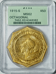 1915-S $50 Pan Pac Octagonal -- PCGS MS62