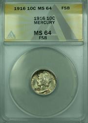 1916 Mercury  Dime 10c  ANACS FSB FB Toned