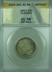 1903 Barber  Quarter 25c  ANACS Details Cleaned