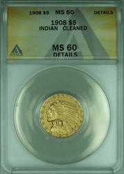 1908 Indian Half Eagle $5   ANACS Details Cleaned