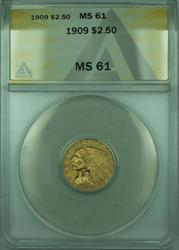 1909 Indian Quarter Eagle $2.50   ANACS