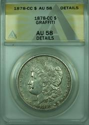 1878 CC Morgan   $1  ANACS Details Graffiti