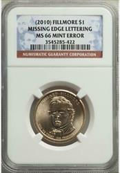 2010 Millard Fillmore Dollar - Missing Edge Lettering -NGC  Mint Error