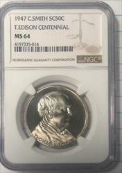 1947 C. Smith So Called 50C - T. Edison Centennial Medal - NGC