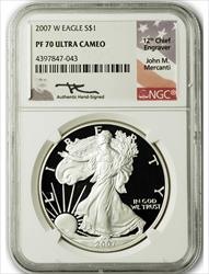2007 W $1 Proof Silver Eagle NGC PF70 Ultra Cameo John Mercanti Signed