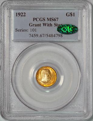 1922 Grant With Star G$1 -- PCGS MS67 CAC
