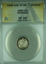 1858 Seated Liberty  Dime 10c  ANACS Details Damaged
