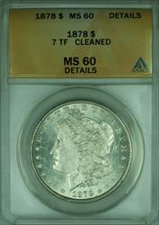 1878 7TF Morgan   $1  ANACS Details Looks Prooflike PL