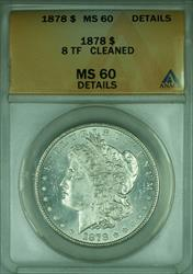 1878 8TF Morgan   $1  ANACS Details (Better )