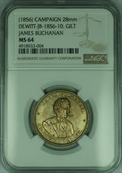 1856 James Buchanan Presidential Campaign Token Gilt Dewitt-JB-1856-10 NGC