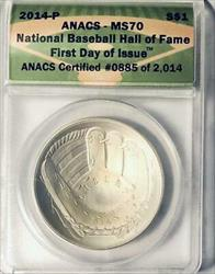 2014-P Baseball HOF Commemorative Silver Dollar - ANACS  - Mint State 70