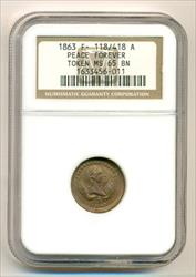 Civil War Patriotic Token 1863 Peace Forever F118/418a R2 MS65 NGC