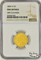 1854-O Gold $3 NGC Fine Details; Big Easy Three!