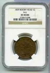 1839 Booby Head Braided Hair N-6 Large Cent Penny NGC XF45 BN Certified - RC521